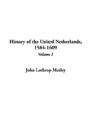History of the United Netherlands, 1584-1609
