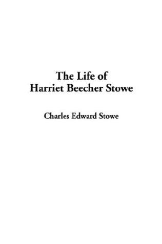 Download The Life of Harriet Beecher Stowe