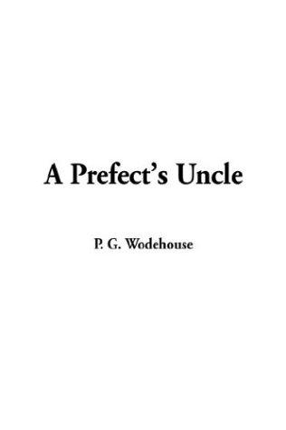 Download A Prefect's Uncle