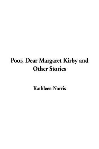 Poor, Dear Margaret Kirby and Other Stories