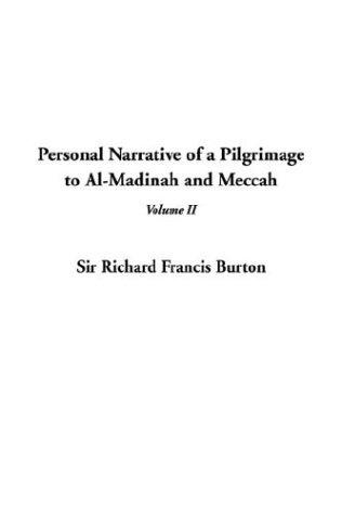Download Personal Narrative of a Pilgrimage to Al-Madinah and Meccah