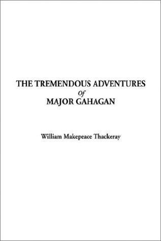 Download The Tremendous Adventures of Major Gahagan