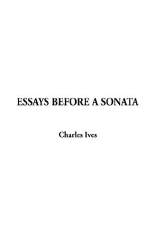Essays Before a Sonata