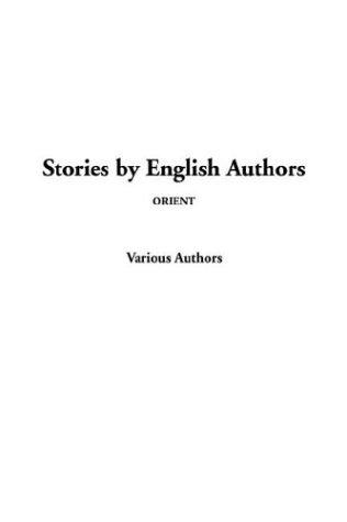 Stories by English Authors, Orient