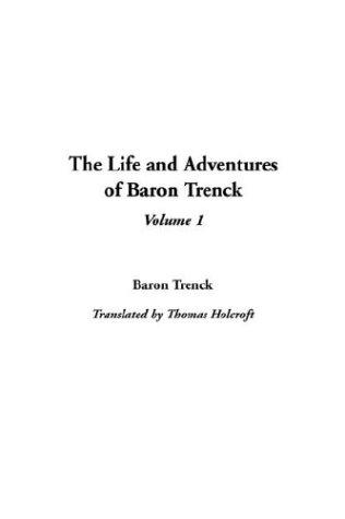 Download Life and Adventures of Baron Trenck