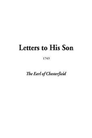 Letters to His Son, 1749