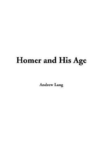 Download Homer and His Age