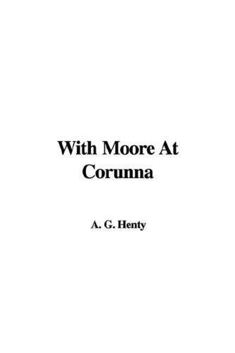 Download With Moore at Corunna