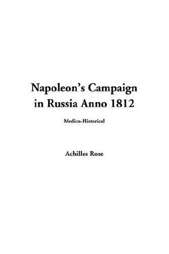Download Napoleon's Campaign in Russia Anno 1812