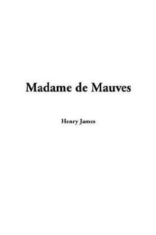 Download Madame De Mauves