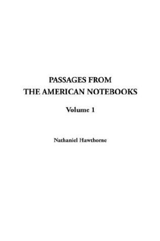 Download Passages from the American Notebooks