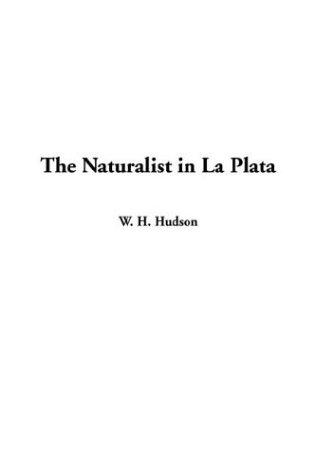 Download The Naturalist in LA Plata