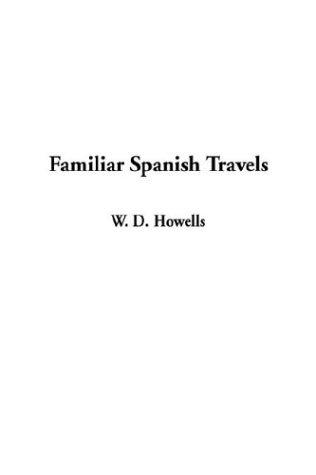Download Familiar Spanish Travels