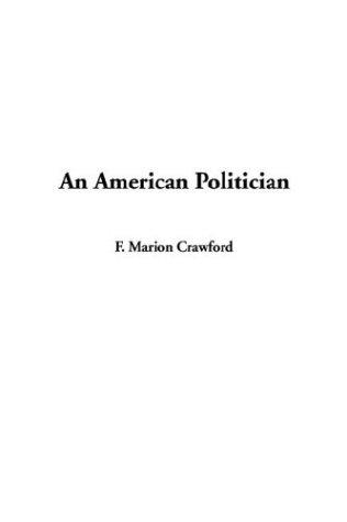 Download An American Politician
