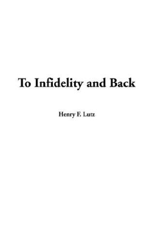 Download To Infidelity and Back