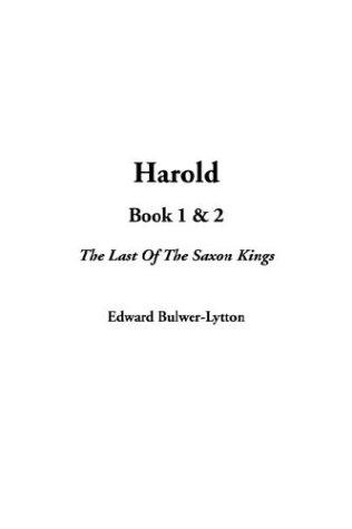 Harold by Edward Bulwer Lytton