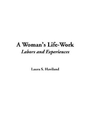 A Woman's Life-Work