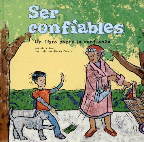 Download Ser Confiables/ Being Trustworthy