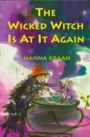 The wicked witch is at it again by Hanna Kraan