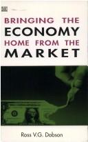 Download Bringing the economy home from the market
