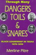 Through many dangers, toils, and snares