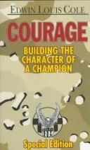 Courage by Edwin Louis Cole