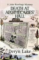 Death at Apothecaries' Hall by Deryn Lake