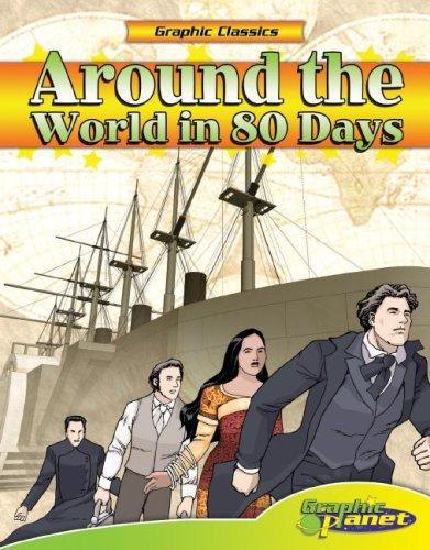 Download Around the World in 80 Days (Graphic Classics) (Graphic Classics)