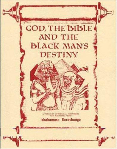 Download God, the Bible and the Blackman's Destiny