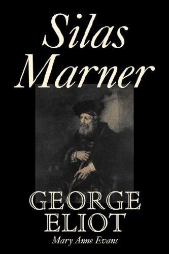 Silas Marner by George Eliot, Mary Anne Evans
