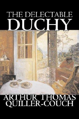 Download The Delectable Duchy