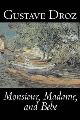 Monsieur, Madame and Bebe