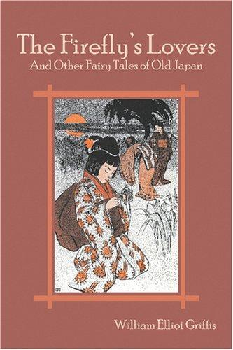 Download The Firefly's Lovers and Other Fairy Tales of Old Japan