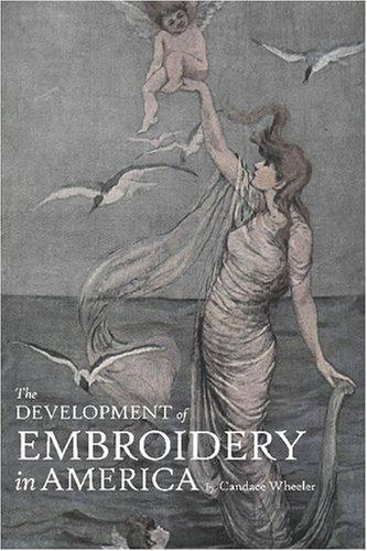 Download The Development of Embroidery in America