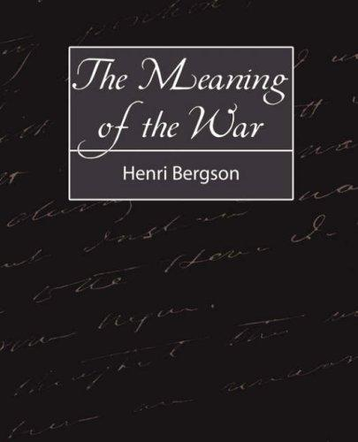 The Meaning of the War