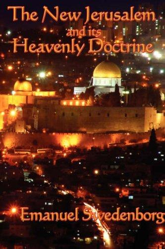 Download The New Jerusalem and its Heavenly Doctrine