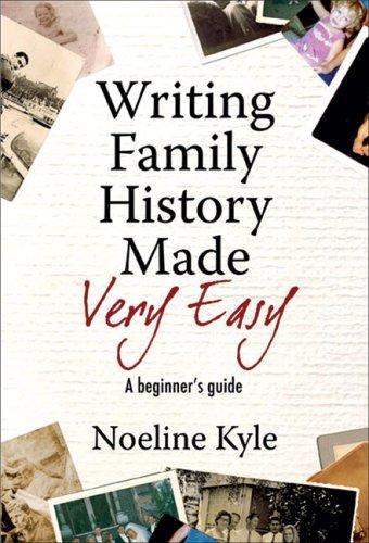 Writing Family History Made Very Easy