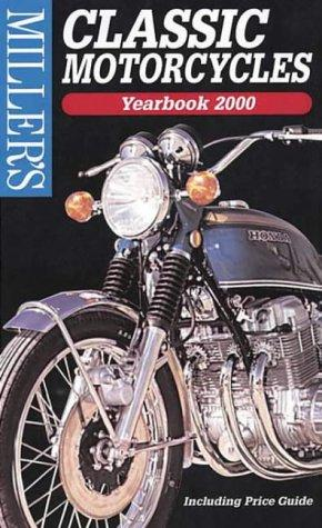 Miller's: Classic Motorcycles