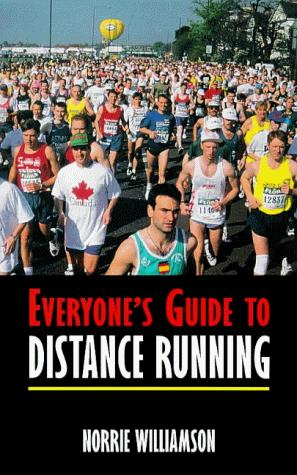 Download Everyone's Guide to Distance Running