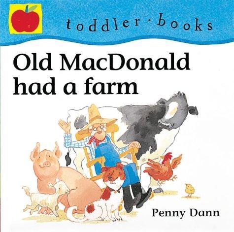 Old MacDonald Had a Farm (Toddler Books)
