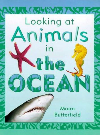 Download In the Ocean (Looking at Animals)
