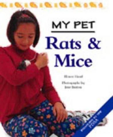 Rats and Mice (My Pet)