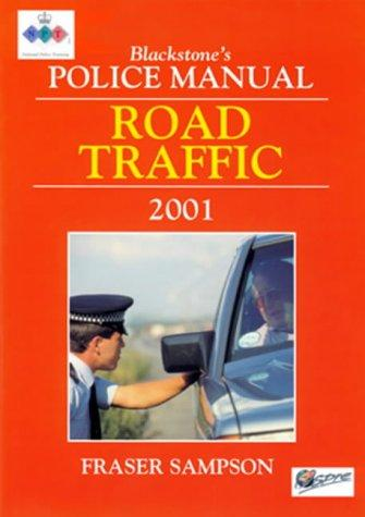 Road Traffic (Blackstone's Police Manuals)