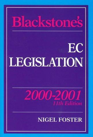 Blackstone's EC Legislation (Blackstone's Statute Books)