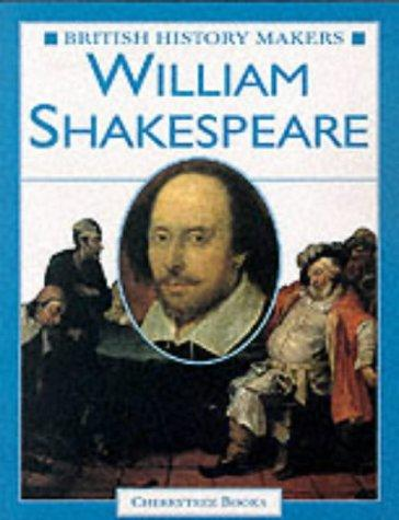 William Shakespeare (British History Makers)