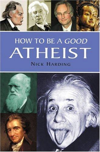 Download How to Be a Good Atheist