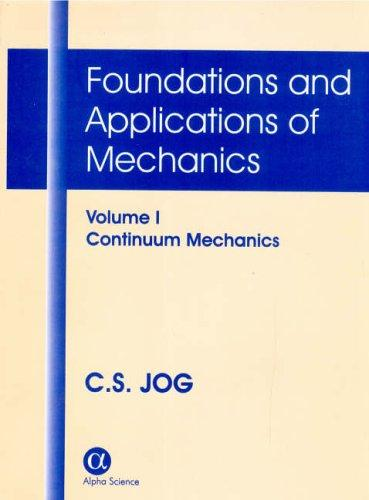 Foundations And Applications of Mechanics