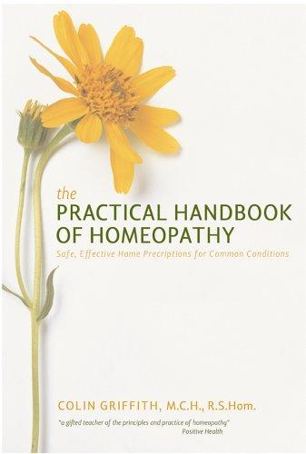 Download The Practical Handbook of Homeopathy
