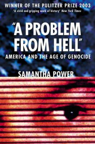 A Problem from Hell by Samantha Power