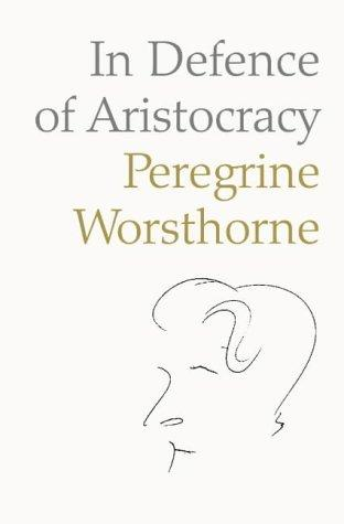 Download In Defence of Aristocracy